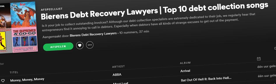 Debt Collection Fun - Top 10 debt collection songs | Bierens Incasso Advocaten